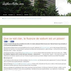 Que ce soit clair, le fluorure de sodium est un poison! - Québec Métro