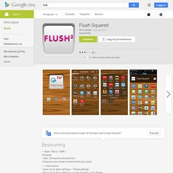 Flush Squared – Android-appar på Google Play