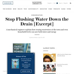 Stop Flushing Water Down the Drain [Excerpt]