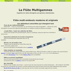 Flûte Multi Fonctions