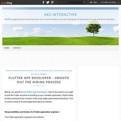 FLUTTER APP DEVELOPER - SMOOTH OUT THE HIRING PROCESS