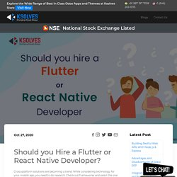 Should you hire a Flutter or React Native developer?