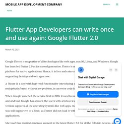 Flutter App Developers can write once and use again: Google Flutter 2.0