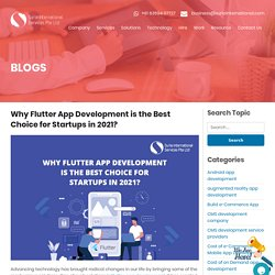Why Flutter App Development is the Best Choice for Startups in 2021?