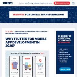 Why Flutter For Mobile App Development In 2020?