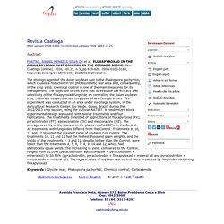 Rev. Caatinga [online]. 2016, vol.29, n.3, pp.619-628. FLUXAPYROXAD IN THE ASIAN SOYBEAN RUST CONTROL IN THE CERRADO BIOME.