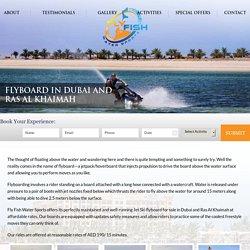 Jet Ski Flyboard Dubai, Ras Al Khaimah