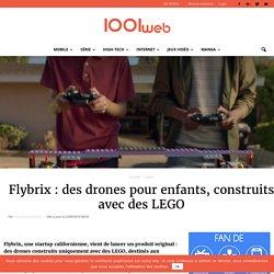 Flybrix : des drones pour enfants, construits avec des LEGO
