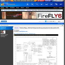 Flyduino Mega , a Multiwii/Ardupirates/Aeroquad based aerial video platform FC