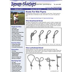 Knots for Kite Flyers - Breeze Chasers Online Kite Shop