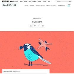 Flygskam - BBC Worklife