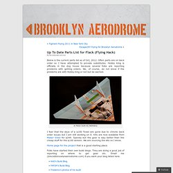 Up To Date Parts List for Flack (Flying Hack) « Brooklyn Aerodrome