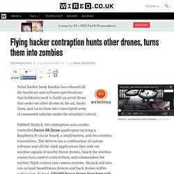 Flying hacker contraption hunts other drones, turns them into zombies (Wired UK) - Nightly