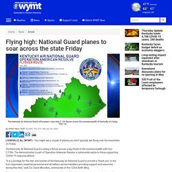 Flying high: National Guard planes to soar across the state Friday