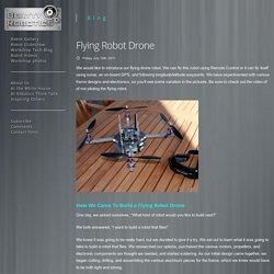 Flying Robot Drone « Beatty Robotics