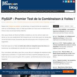 FlySUP : Premier Test de la Combinaison à Voiles !