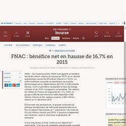 FNAC : bénéfice net en hausse de 16,7% en 2015
