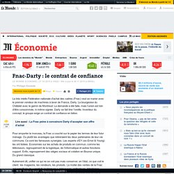 Fnac-Darty : le contrat de confiance