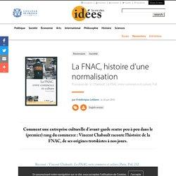 La FNAC, histoire d'une normalisation