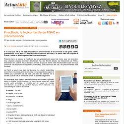 FnacBook, le lecteur tactile de FNAC en précommande ActuaLitté