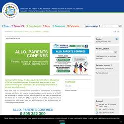 Ecole des parents : ALLO, PARENTS CONFINÉS ligne nationale et numéro vert