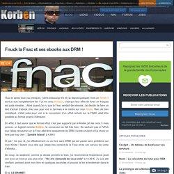 Fnuck la Fnac et ses ebooks aux DRM !