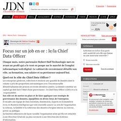 Focus sur un job en or: le/la Chief Data Officer