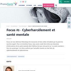 Focus #3 - Cyberharcèlement et santé mentale