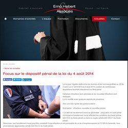 Focus sur le dispositif p nal de la loi du 4 ao t 2014