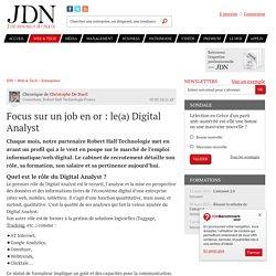 Focus sur un job en or: le(a) Digital Analyst