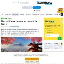 [Focus] L'e-commerce au Japon à la loupe