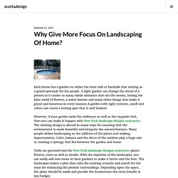 Why Give More Focus On Landscaping Of Home?