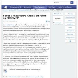 - Focus : le parcours Avenir, du PDMF au PIIODMEP