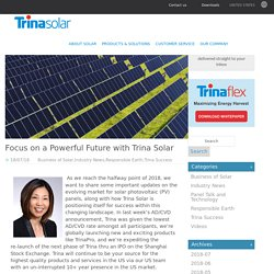 Focus on a Powerful Future with Trina Solar