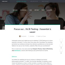 Focus sur... l'AB Testing : l'essentiel à savoir