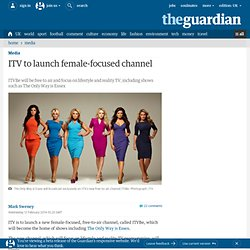 ITV to launch female-focused channel