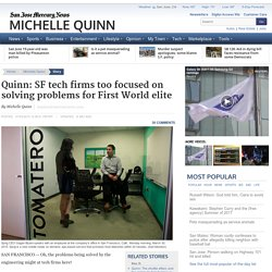 Quinn: SF tech firms too focused on solving problems for First World elite