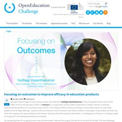Focusing on outcomes to improve efficacy in education products
