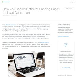 How You Should Optimize Landing Pages for Lead Generation