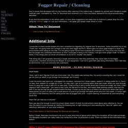 Fogger Repair / Cleaning