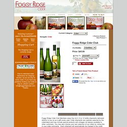 Foggy Ridge Cider Club -- Foggy Ridge Cider Online Store