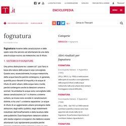 fognatura nell'Enciclopedia Treccani