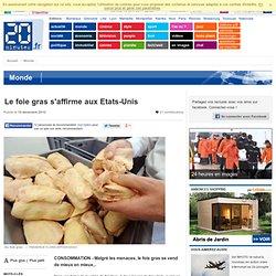 20MINUTES 19/12/10 Le foie gras s'affirme aux Etats-Unis