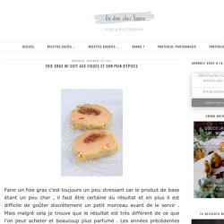 Foie gras mi cuit aux figues et son pain d'épices