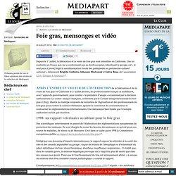 Foie gras, mensonges et vidéo