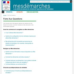 MESDEMARCHES_AGRICULTURE_GOUV_FR - Foire aux questions.