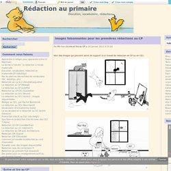 Images foisonnantes pour les premières rédactions au CP - Rédaction au primaire