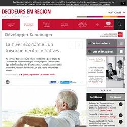 La silver économie : un foisonnement d'initiatives - Lorraine Champagne-Ardenne