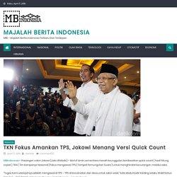 TKN Fokus Amankan TPS, Jokowi Menang Versi Quick Count