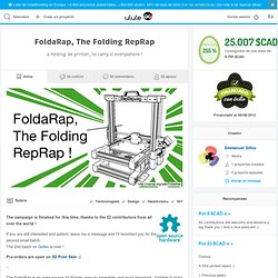 FoldaRap, The Folding RepRap - Ulule